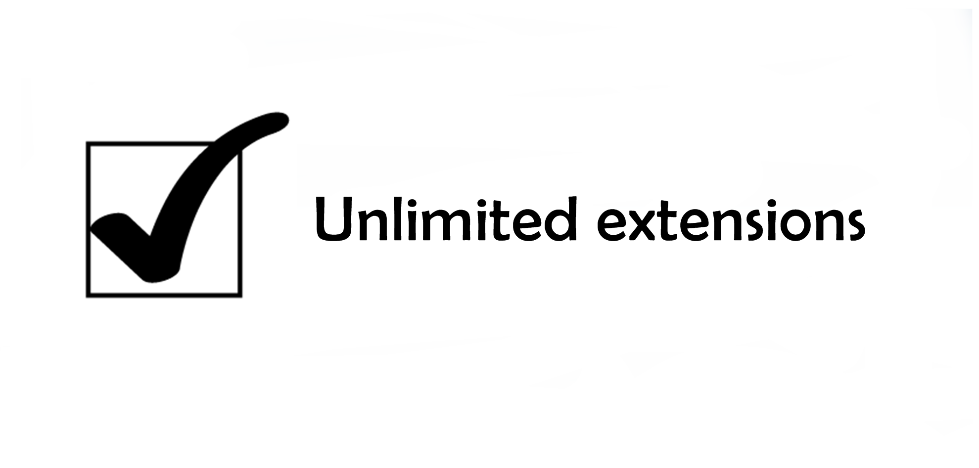 Unlimited extensions